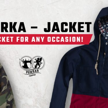 PARKA – JACKET FOR ANY OCCASION!