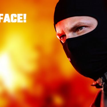 PROTECT YOUR FACE!